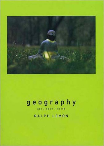 Geography: Art, Race, Exile