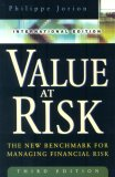 Value At Risk: The New Benchmark for Managing Financial Risk Third Edition