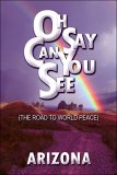 Oh Say Can You See (the Road to World Peace)