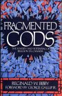 Fragmented Gods: The Poverty And Potential Of Religion In Canada