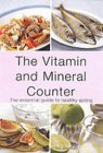 The Vitamin and Mineral Counter