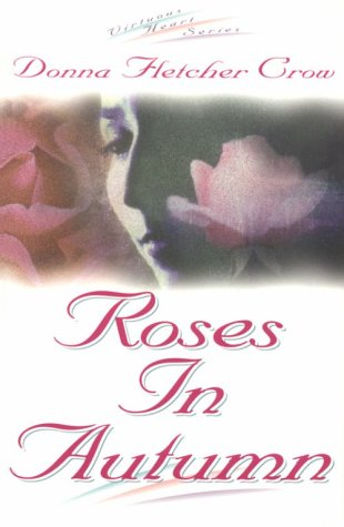 Roses in Autumn (Virtuous Heart #2)