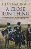 A Close Run Thing (Matthew Hervey, #1)
