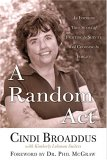 A Random Act: An Inspiring True Story of Fighting to Survive and Choosing to Forgive