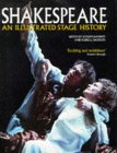 Shakespeare: An Illustrated Stage History