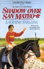 Shadow Over San Mateo (Golden Filly, #6)