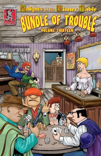Knights Of The Dinner Table: Bundle Of Trouble, Vol. 13