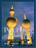 Politics Of The Middle East: Cultures And Conflicts