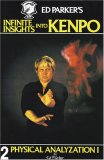 Ed Parker's Infinite Insights Into Kenpo 2:  Physical Analyzation I