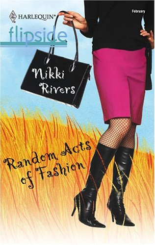 Random Acts of Fashion by Nikki Rivers