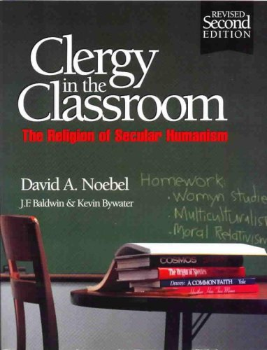 Clergy In The Classroom: The Religion Of Secular Humanism