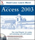 Access 2003:  Your Visual Blueprint For Creating And Maintaining Real World Databases