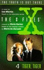 Tiger, Tiger! (The X-Files: Middle Grade, #3)