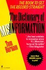 Dictionary of Misinformation by Tom Burnam