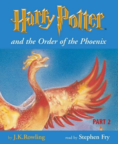 Harry Potter and the Order of the Phoenix (Harry Potter, #5, Part 2)