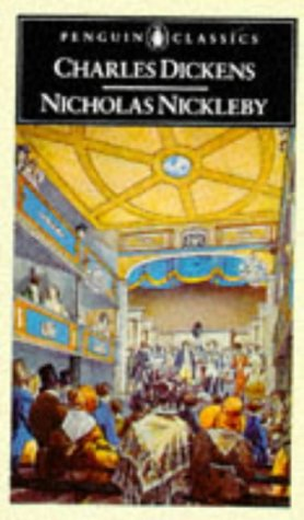 The Life and Adventures of Nicholas Nickleby by Charles Dickens