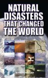 Natural Disasters That Changed The World