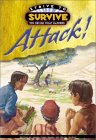 Attack (Dennis, Jeanne Gowen. Strive To Survive.)