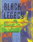 Black Legacy: A History of New York's African Americans