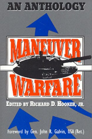 Maneuver Warfare: An Anthology
