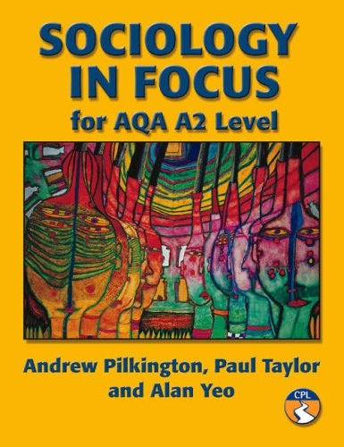 Sociology In Focus A2 For Aqa