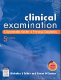 Clinical Examination: A Systematic Guide to Physical Diagnosis [With DVD]