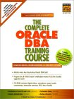 Complete Oracle DBA Training Course, The
