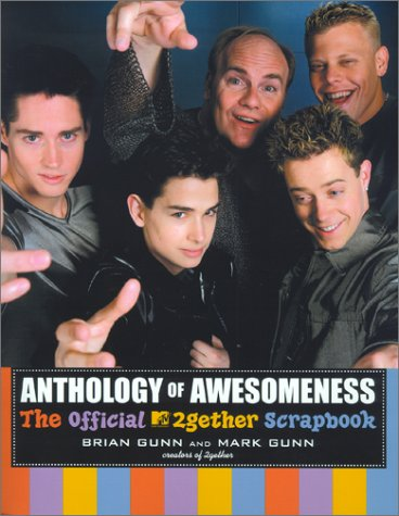 Anthology of Awesomeness by Brian Gunn