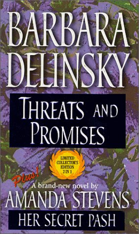 Threats and Promises / Her Secret Past by Barbara Delinsky