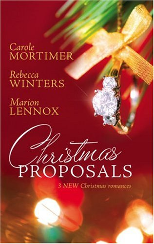 Christmas Proposals by Carole Mortimer