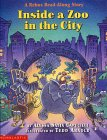 Inside a Zoo in the City by Alyssa Satin Capucilli