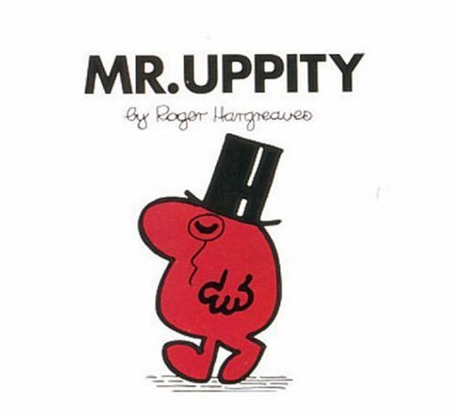 Mr. Uppity by Roger Hargreaves