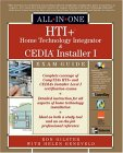 HTI+ Home Technology Integrator and CEDIA Installer I All-In-On e Exam Guide [With CDROM]