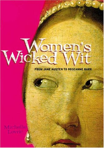 Women's Wicked Wit by Michelle Lovric