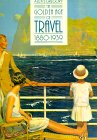 The Golden Age Of Travel, 1880 1939