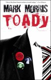 Toady by Mark Morris