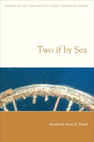 Two If by Sea by Anne-E Wood