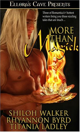 More Than Magick by Rhyannon Byrd