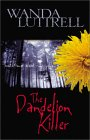 The Dandelion Killer: Sometimes Blood Runs Yellow