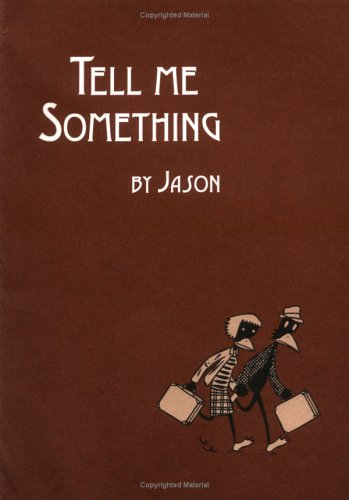 Tell Me Something by Jason