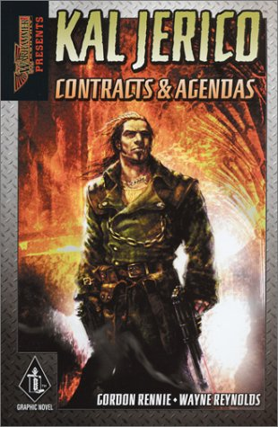 Kal Jericho II: Contracts and  Agendas (Warhammer Monthly Presents)