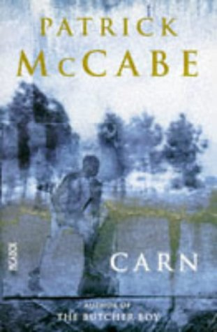 Carn by Patrick McCabe