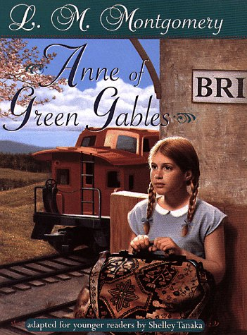 Anne of Green Gables: Adapted for younger readers