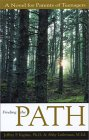 Finding The Path: A Novel For Parents Of Teenagers