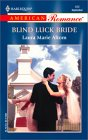 Blind Luck Bride by Laura Marie Altom