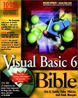 Visual Basic 6 Bible [With Includes Source Code Examples from the Book, Demos]