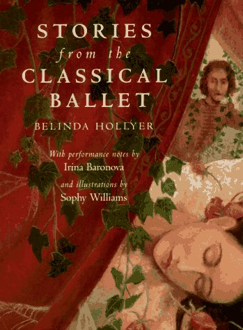 Stories From The Classical Ballet by Belinda Hollyer