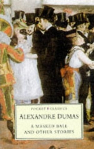 A Masked Ball and Other Stories (Pocket Classics (Stroud, Gloucestershire, England).)