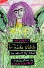 The Diary Of Frida Kahlo: An Intimate Self Portrait
