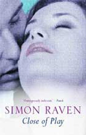 Close Of Play by Simon Raven